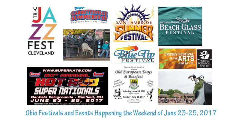 Ohio Festivals and Events – Weekend of June 23-25, 2017